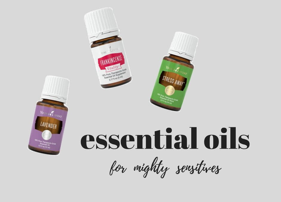 The ONE Essential Oil Every HSP Needs