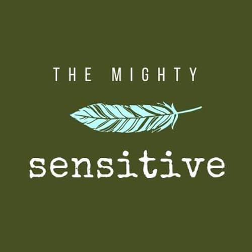 The Mighty Sensitive